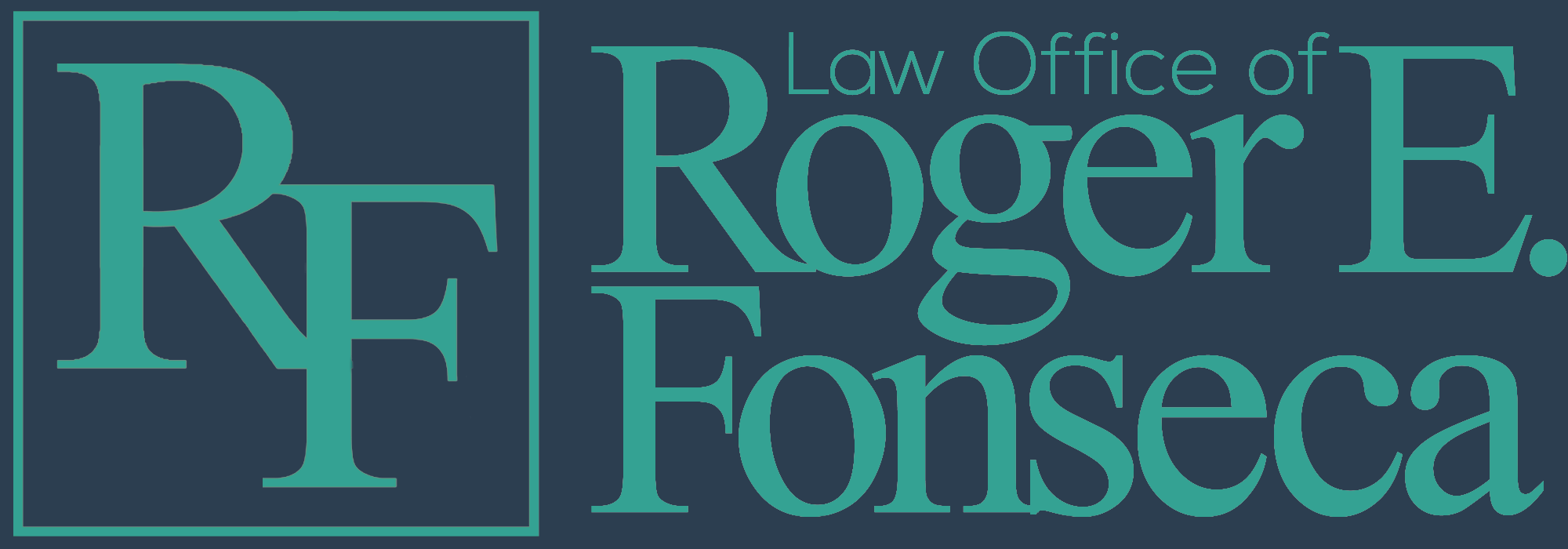 Law Office of Roger E. Fonseca