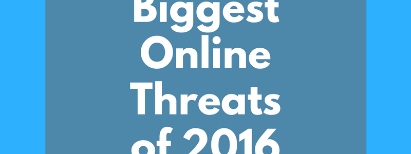 A Closer Look at Some of the Top Threats of 2016