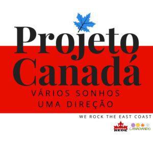 PROJETO CANADÁ  300x300 - Do Rio de Janeiro para New Brunswick: Confira a história da família Faleiro no Canadá