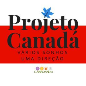 PROJETO CANADÁ 300x300 - Projeto Canadá: Estudo, trabalho e como é viver em Halifax