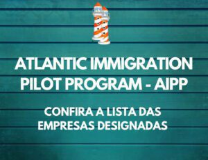 ATLANTIC IMMIGRATION PILOT PROGRAM 2 300x232 - Mães no Canadá: Uma quarentena de grandes emoções. Run mom, run!