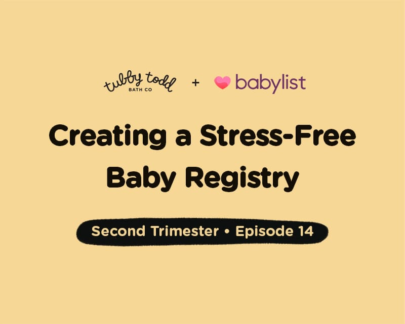 Episode #14: Creating a Stress-free Baby Registry