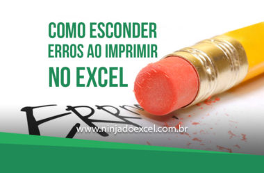 Como esconder erros ao imprimir no Excel?
