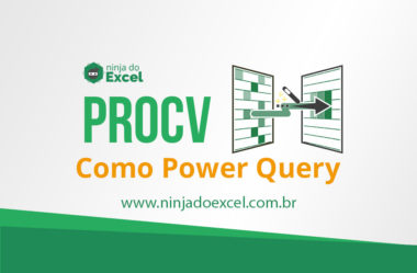 [Power Query] Fazendo PROCV com Power Query