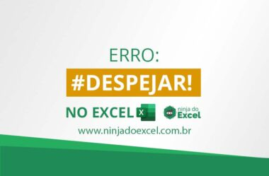 Erro #Despejar no Excel