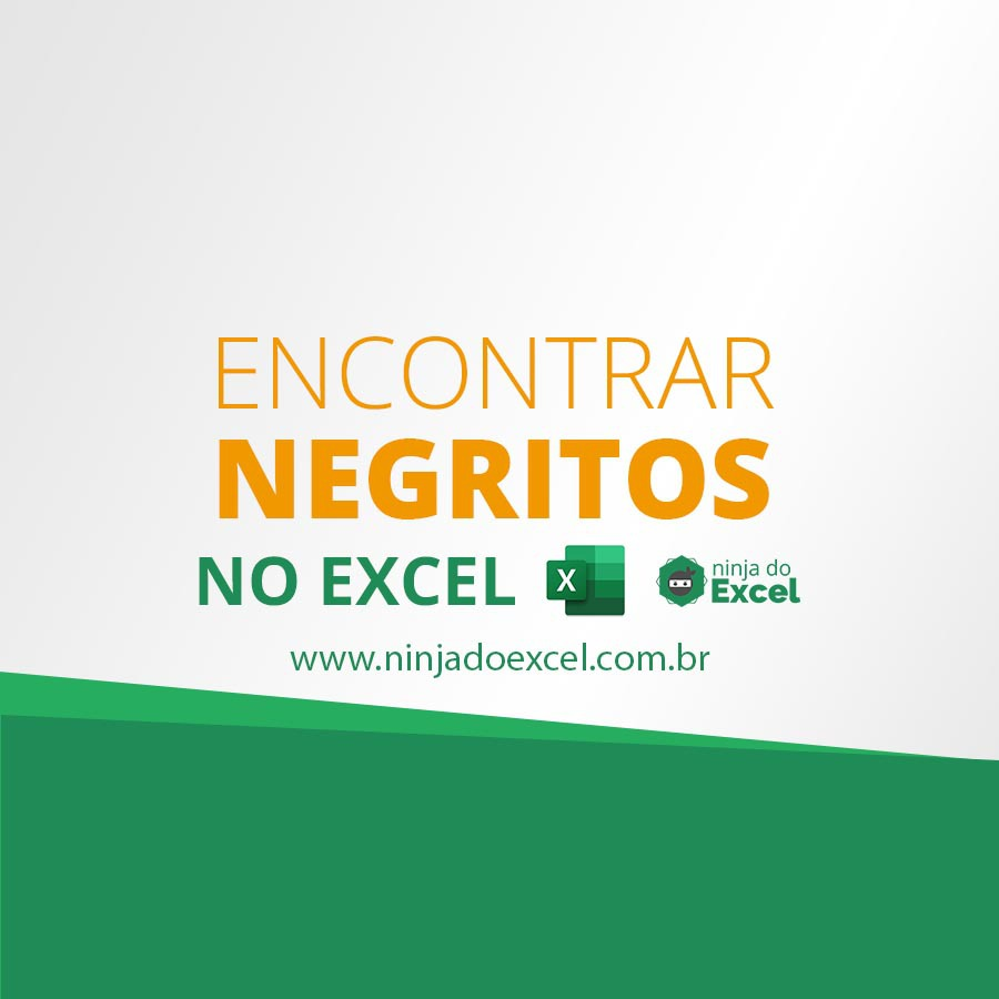 capa encontrar negritos no Excel