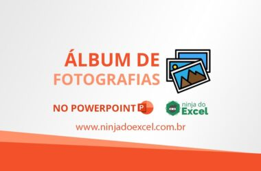 Álbum de Fotografias no PowerPoint