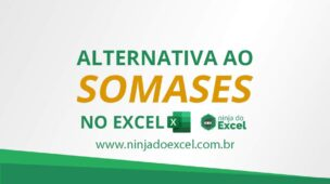 Alternatica ao somases no excel