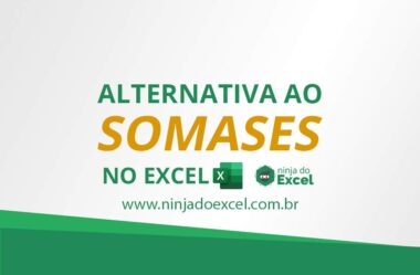 Ótima Alternativa ao SOMASES no Excel