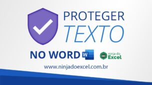 Proteger Texto no Word