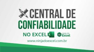 Central de Confiabilidade do Excel