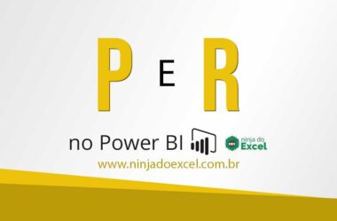 Como Usar o P e R no Power BI