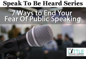 7 Ways to End Your Fear of Public Speaking