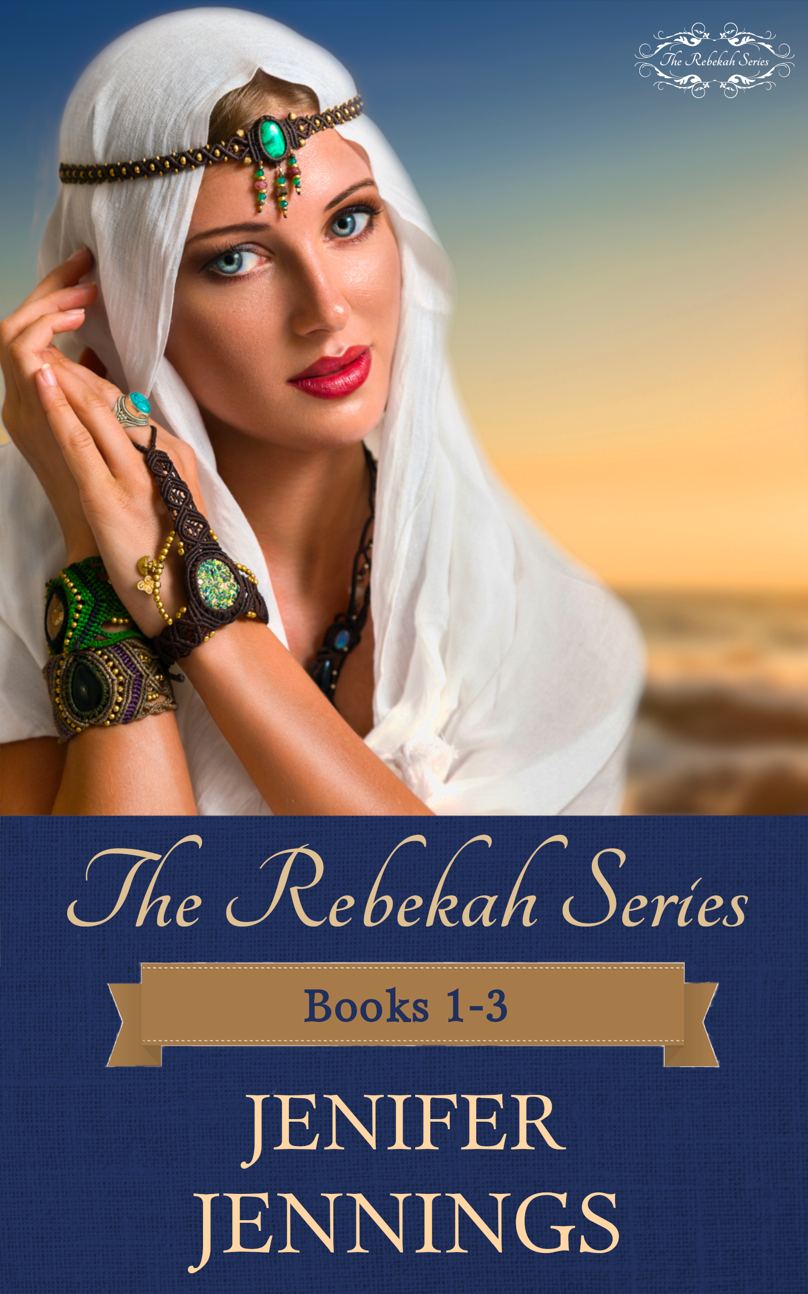 The Rebekah Series: Books 1-3