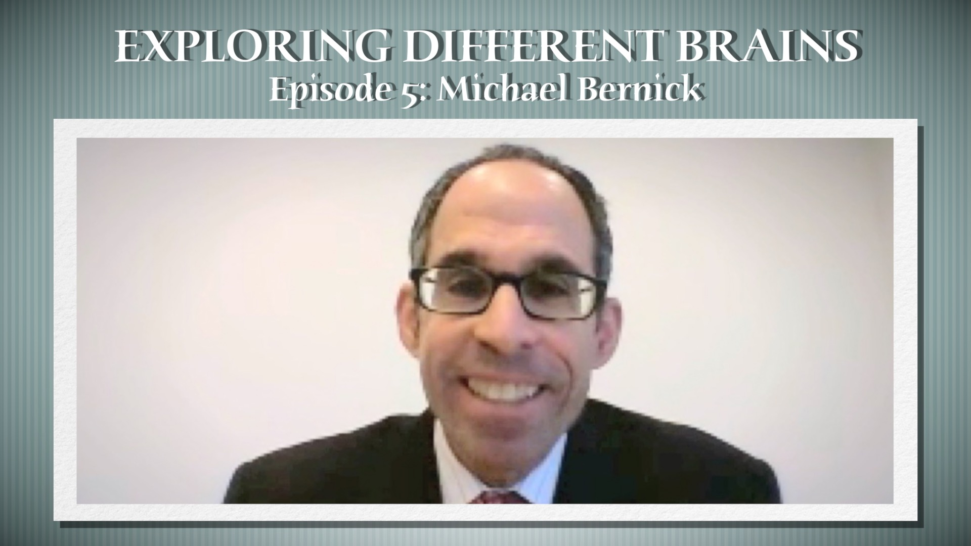 Autism And Employment With Michael Bernick   EXPLORING DIFFERENT BRAINS – Episode 05