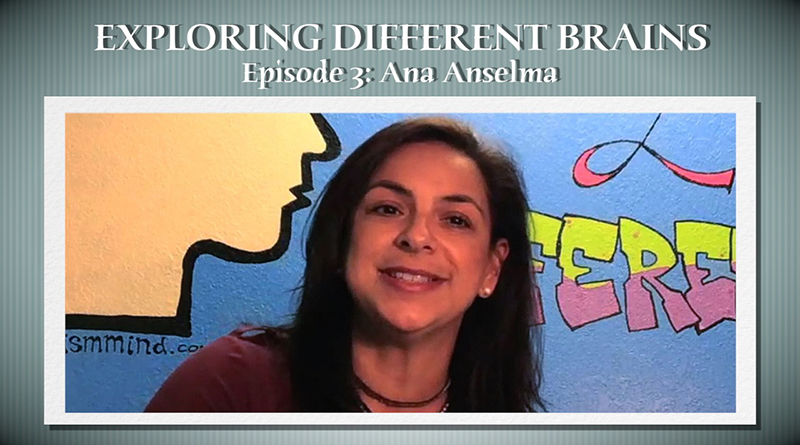 Social Skills In The Neurodiverse With Ana Anselma   EXPLORING DIFFERENT BRAINS – Episode 03