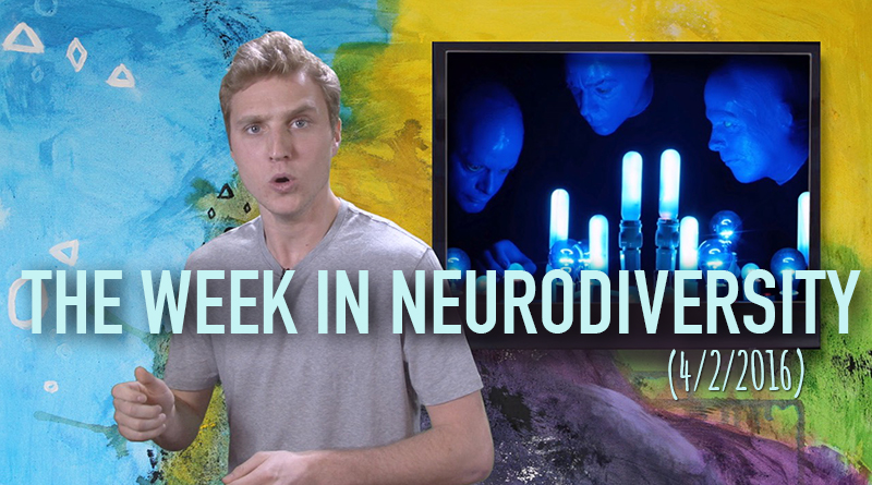 Autism Acceptance Day Edition Of The Week In Neurodiversity (4/2/16)