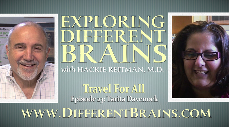 Travel For All With Tarita Davenock | EXPLORING DIFFERENT BRAINS Episode 23