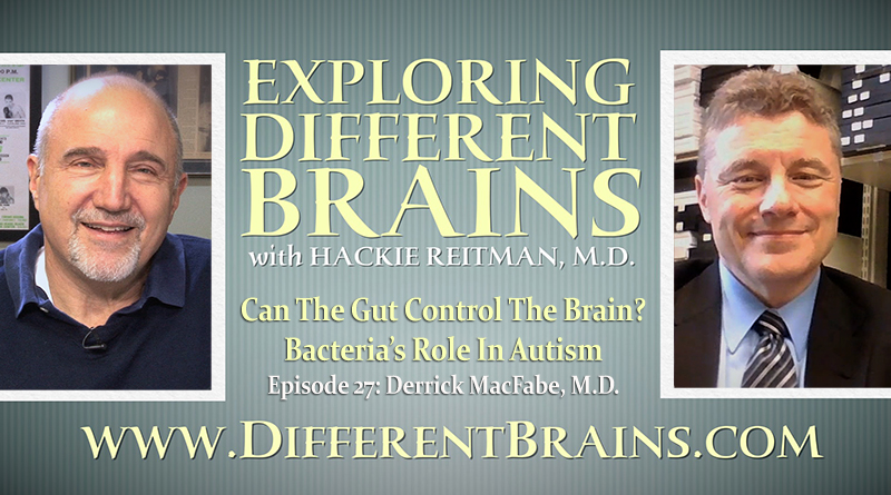 Can The Gut Control The Brain? Bacteria's Role In Autism With Dr. Derrick MacFabe   EDB 27