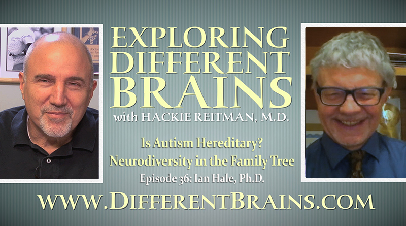 Is Autism Hereditary? Neurodiversity In The Family Tree, With Ian Hale, Ph.D.   EDB Episode 36