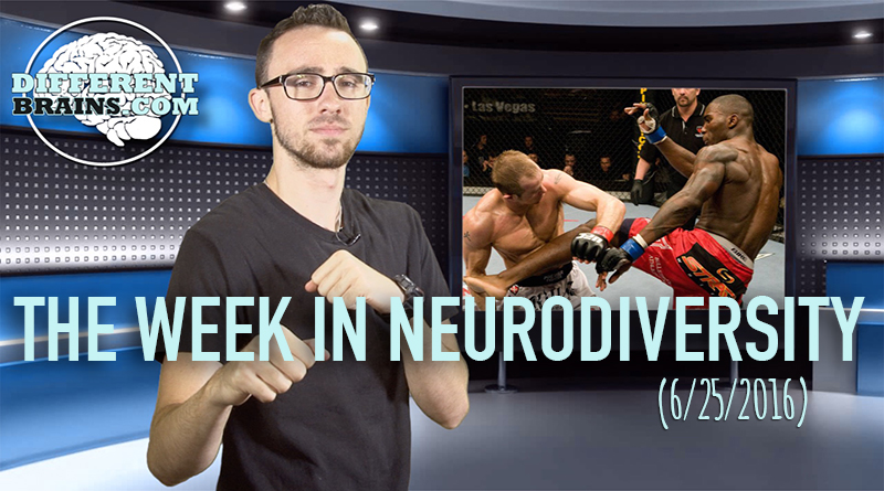 Week In Neurodiversity - The MMA Fighter With Autism (6-25-16)
