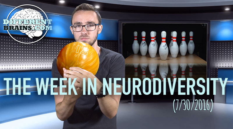 Week In Neurodiversity - Bowling Away PTSD (7/30/16)