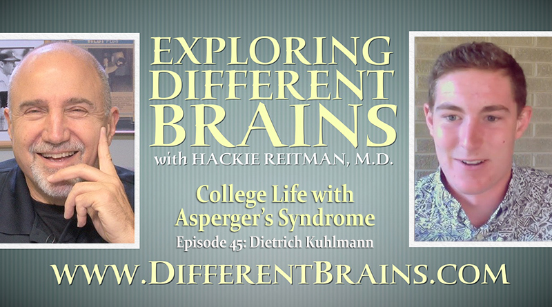 College Life With Asperger's Syndrome, With Dietrich Kuhlmann   EDB 45