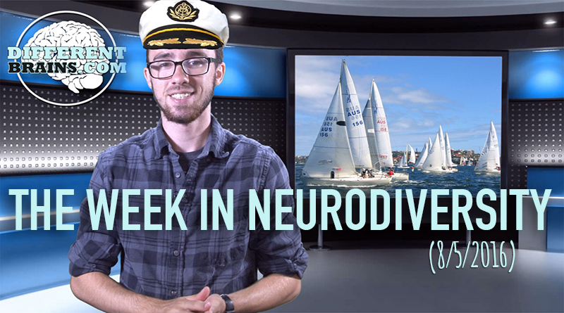 Week In Neurodiversity – Sailing Away With Autism (8/6/16)