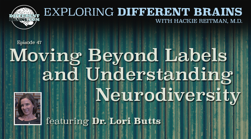 Moving Beyond Labels And Understanding Neurodiversity, With Dr. Lori Butts | EDB 47