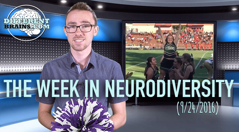 Week In Neurodiversity – Girl With Down Syndrome Realizes Cheerleading Dream (9/24/16)