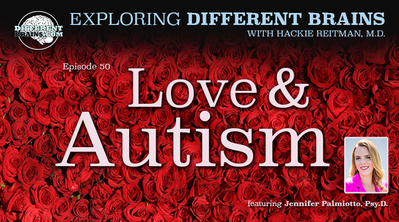 Love And Autism: Exploring Romance And Neurodiversity With Dr. Jennifer Palmiotto | EDB 50