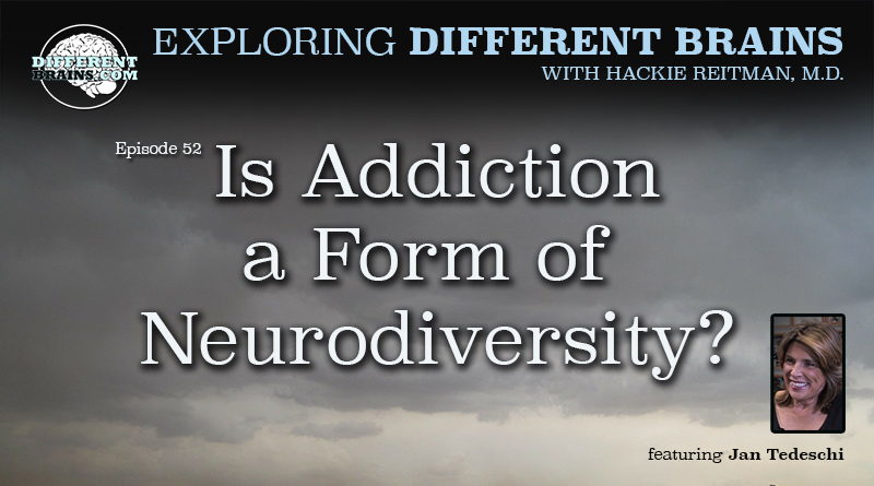 Is Addiction A Form Of Neurodiversity? With Jan Tedeschi | EDB 52