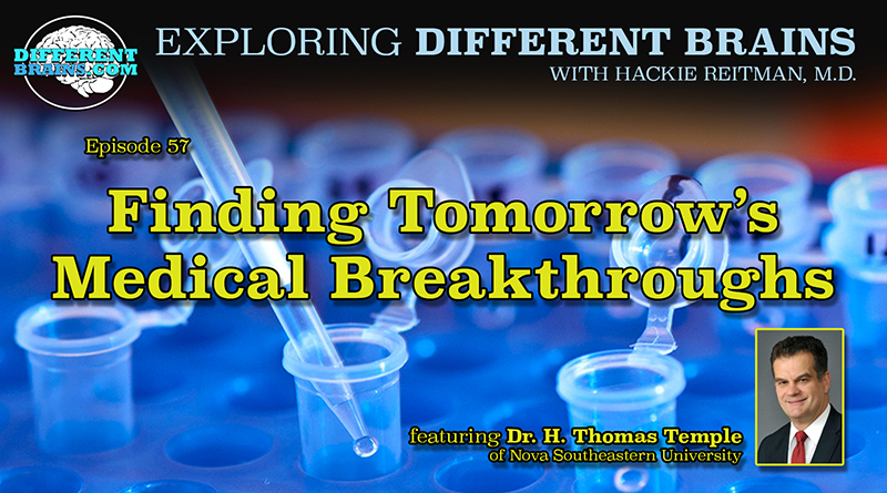 Finding Tomorrow's Medical Breakthroughs, With Dr. H. Thomas Temple Of Nova Southeastern's TRED | EDB 57
