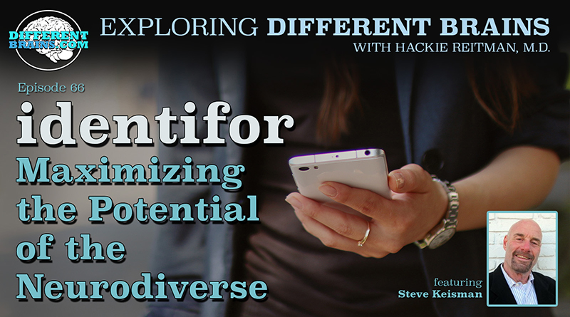 Identifor: Maximizing The Potential Of The Neurodiverse, With Steve Keisman | EDB 66