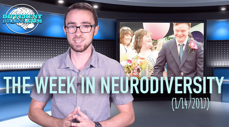 Couple With Down Syndrome Share Their Wedding Day – Week In Neurodiversity (1/14/17)