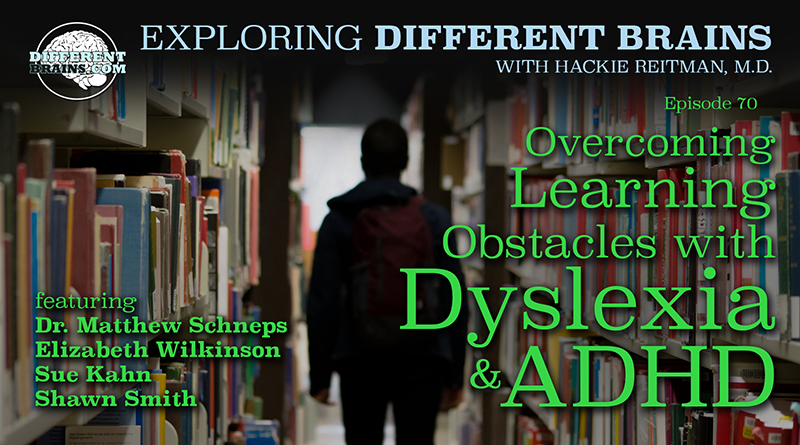 Overcoming Learning Obstacles With Dyslexia & ADHD   EDB 70