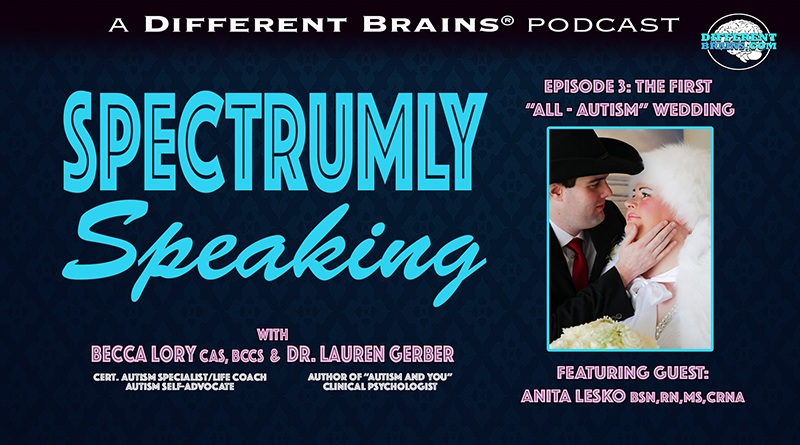 """The First """"All-Autism"""" Wedding, With Anita Lesko 