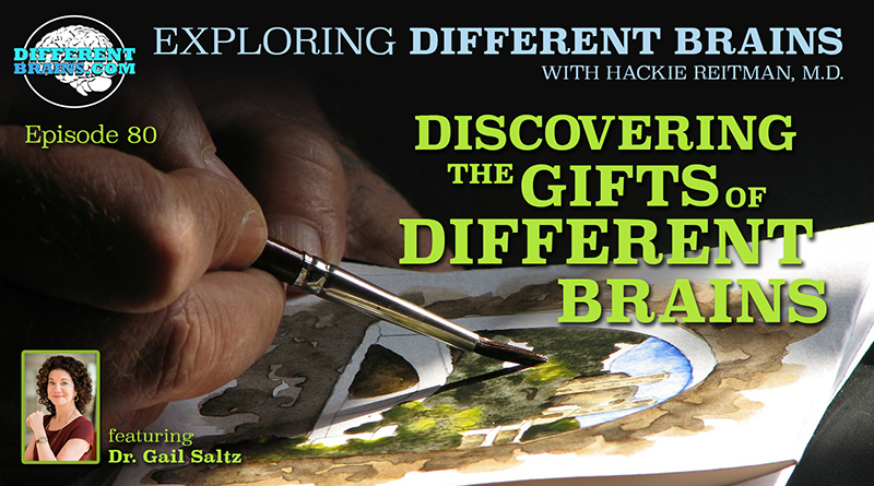 Discovering The Gifts Of Different Brains, With Dr. Gail Saltz   EDB 80