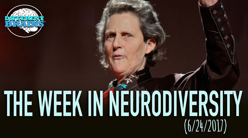 Temple Grandin Discusses Growing Up With Autism – The Week In Neurodiversity (6/24/17)