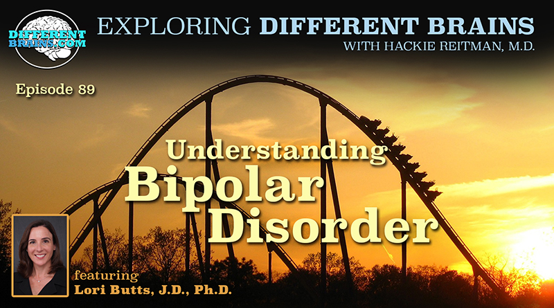 Understanding Bipolar Disorder, With Dr. Lori Butts | EDB 89