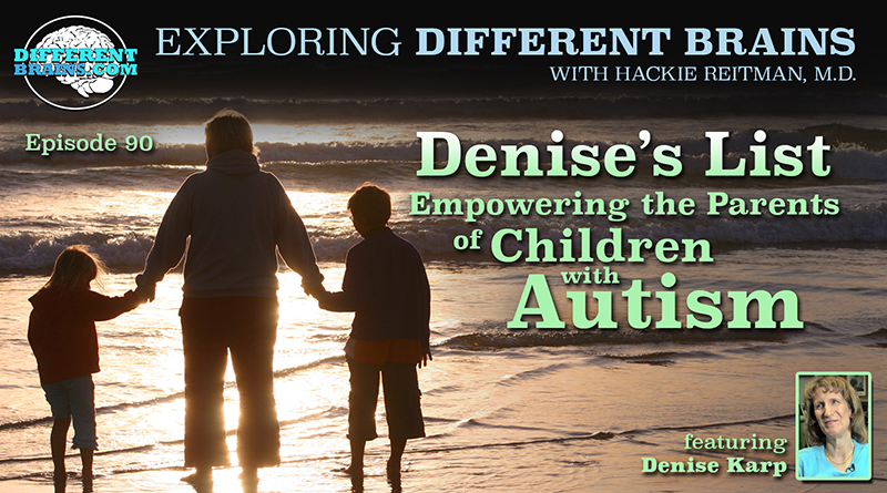 Denise's List: Empowering The Parents Of Children With Autism, With Denise Karp   EDB 90