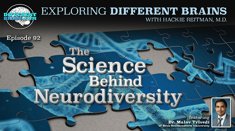 The Science Behind Neurodiversity, With Dr. Malav Trivedi | EDB 92