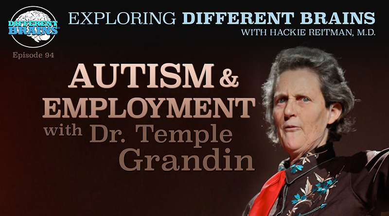 Autism And Employment, With Dr. Temple Grandin | EDB 94