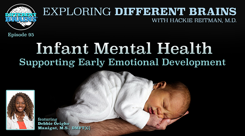 Infant Mental Health: Supporting Early Emotional Development, With Debbie Manigat   EDB 95