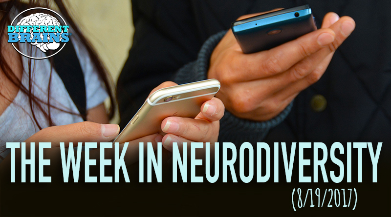 Can Cell Phones Increase Anxiety? – Week In Neurodiversity (8/19/17)