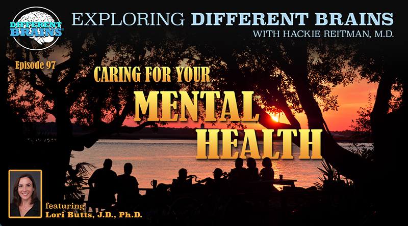 Caring For Your Mental Health, With Lori Butts J.D., PH.D.   EDB 97