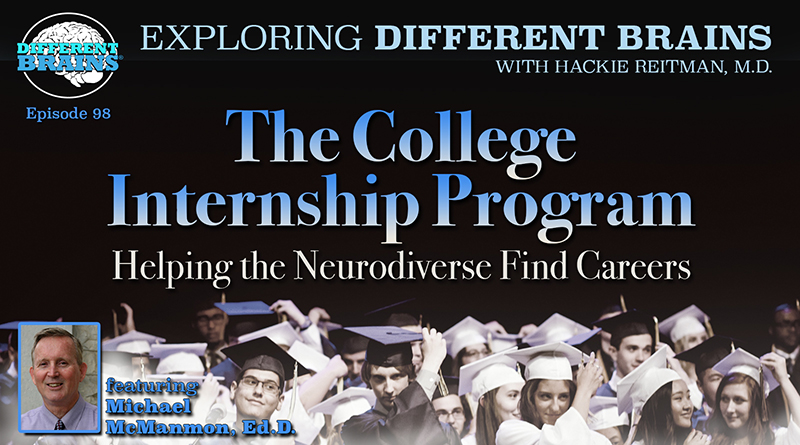 The College Internship Program: Helping The Neurodiverse Find Careers, With Michael McManmon, Ed.D. | EDB 98