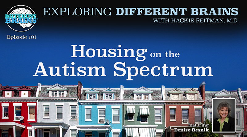 Housing On The Autism Spectrum, With Denise Resnik Of First Place AZ And SARRC   EDB 101