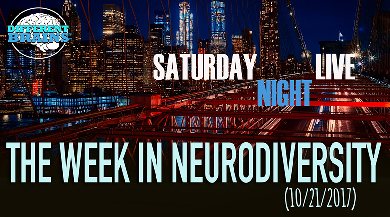 Saturday Night Live Spreads Awareness Of Borderline Personality Disorder – Week In Neurodiversity (10/21/17)