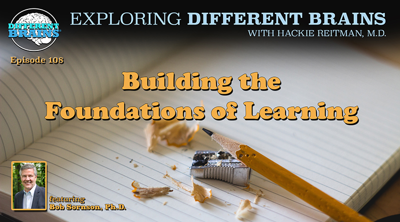 Building The Foundations Of Learning, With Bob Sornson, Ph.D. | EDB 108